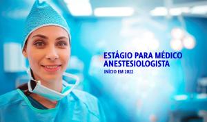 ESTÁGIO DE ANESTESIOLOGIA: INSCRIÇÕES ABERTAS